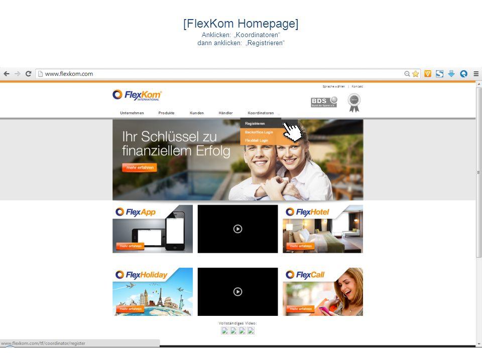 [FlexKom Homepage] Anklicken: Koordinatoren dann anklicken: Registrieren