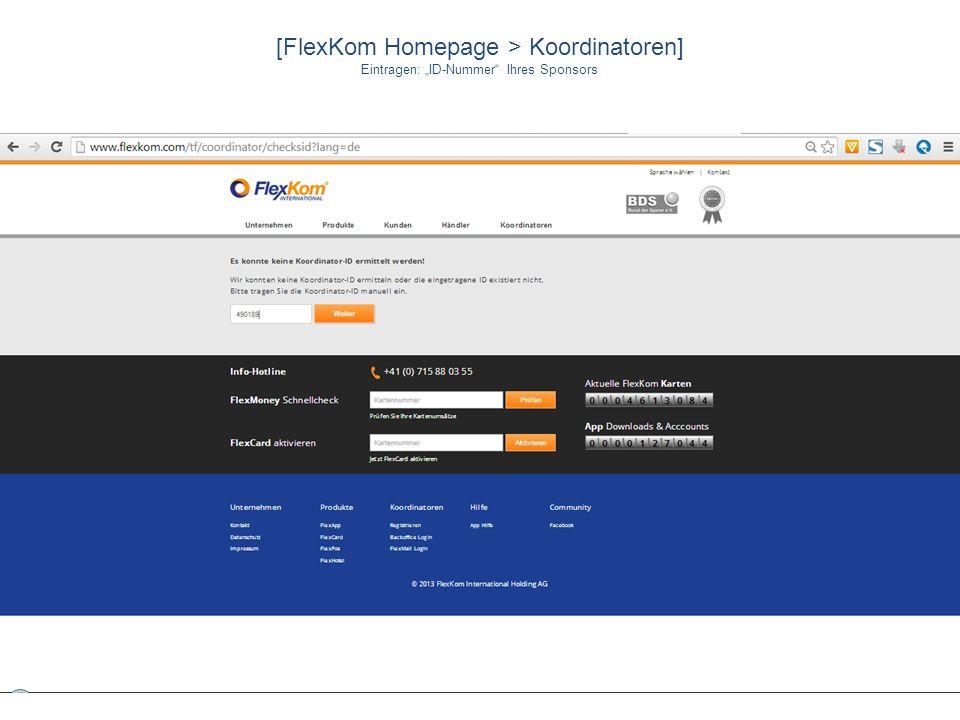 [FlexKom Homepage > Koordinatoren] Eintragen: ID-Nummer Ihres Sponsors