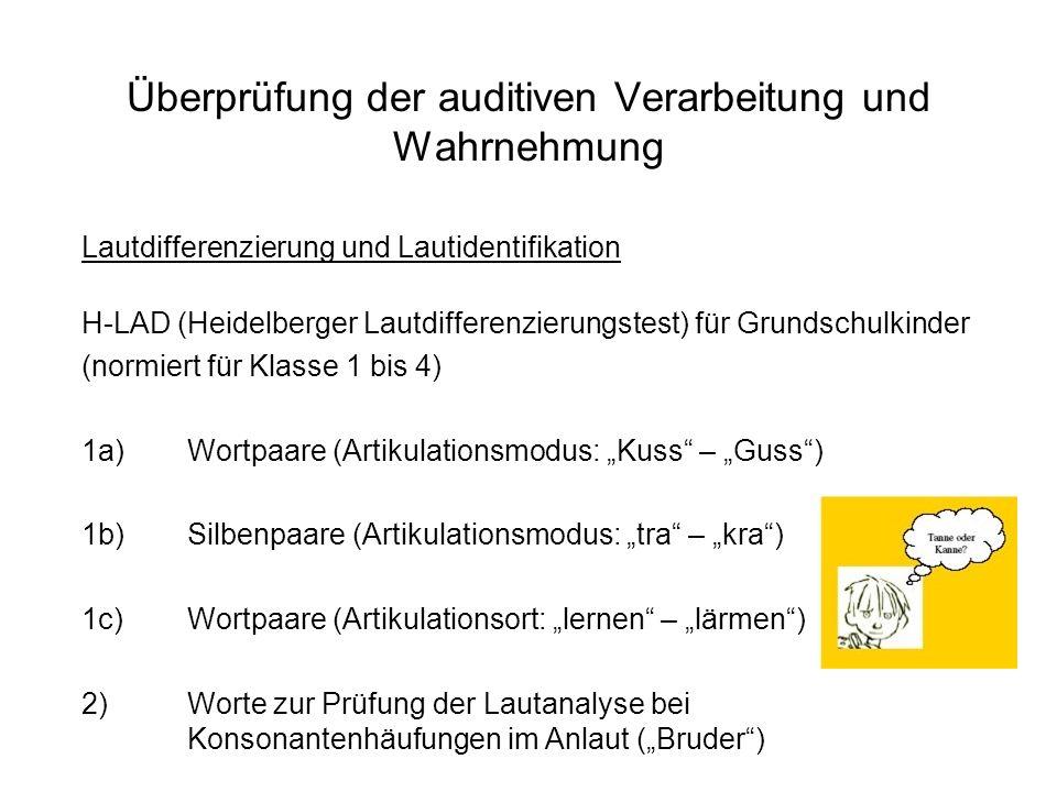 Überprüfung der auditiven Verarbeitung und Wahrnehmung Lautdifferenzierung und Lautidentifikation H-LAD (Heidelberger Lautdifferenzierungstest) für Gr