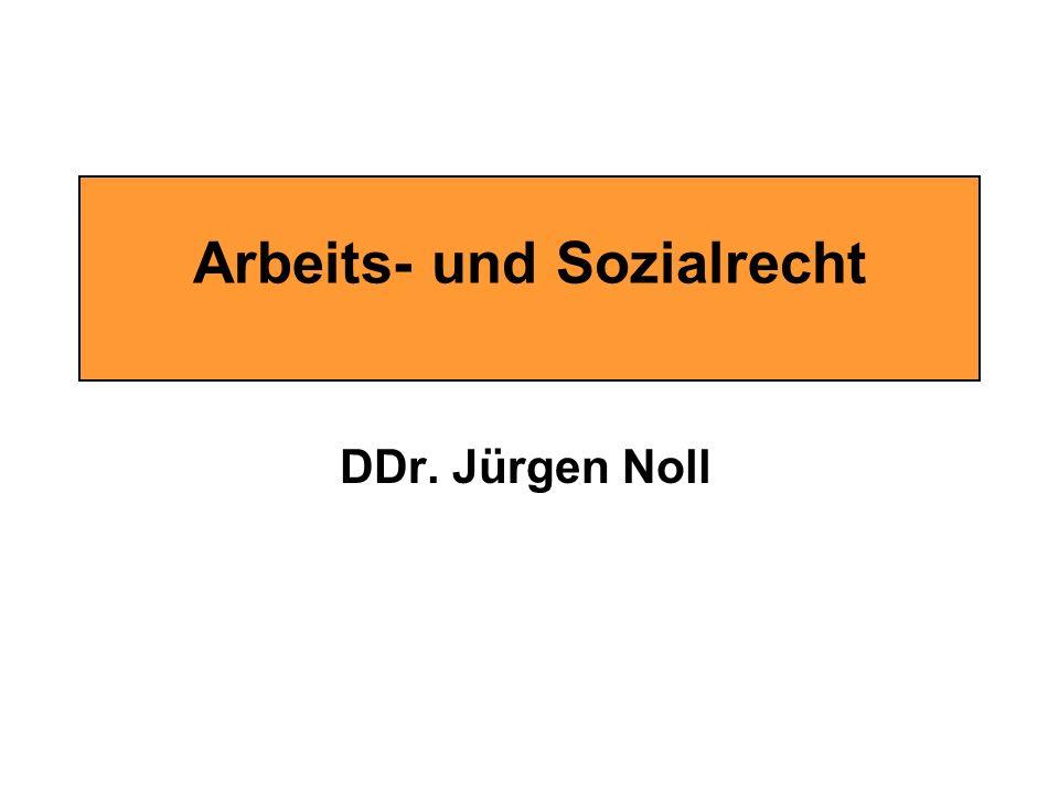 Arbeits- und Sozialrecht DDr. Jürgen Noll