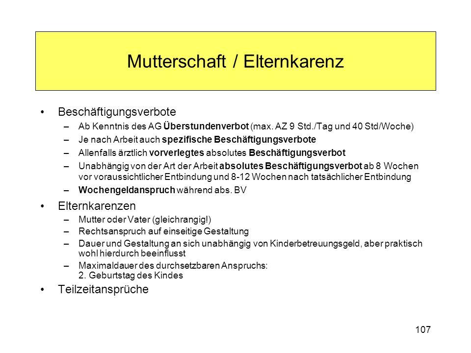 Mutterschaft / Elternkarenz Beschäftigungsverbote –Ab Kenntnis des AG Überstundenverbot (max.