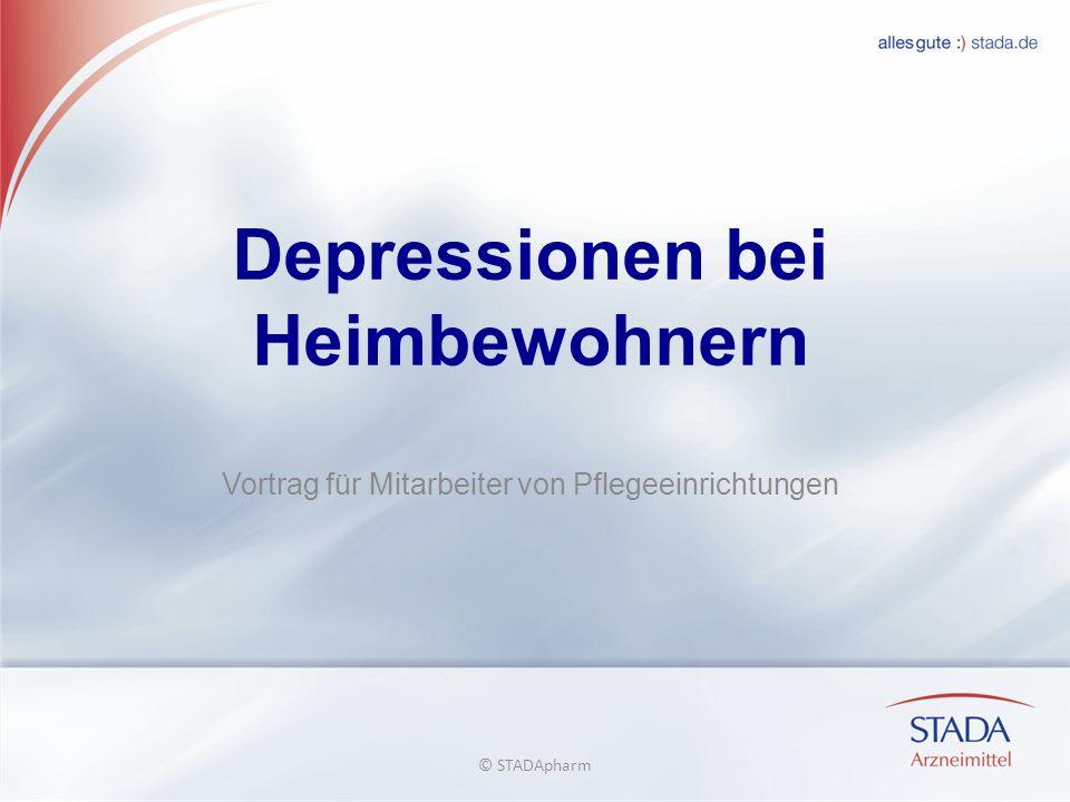 Depressionen bei Heimbewohnern Vortrag für Mitarbeiter von Pflegeeinrichtungen © STADApharm