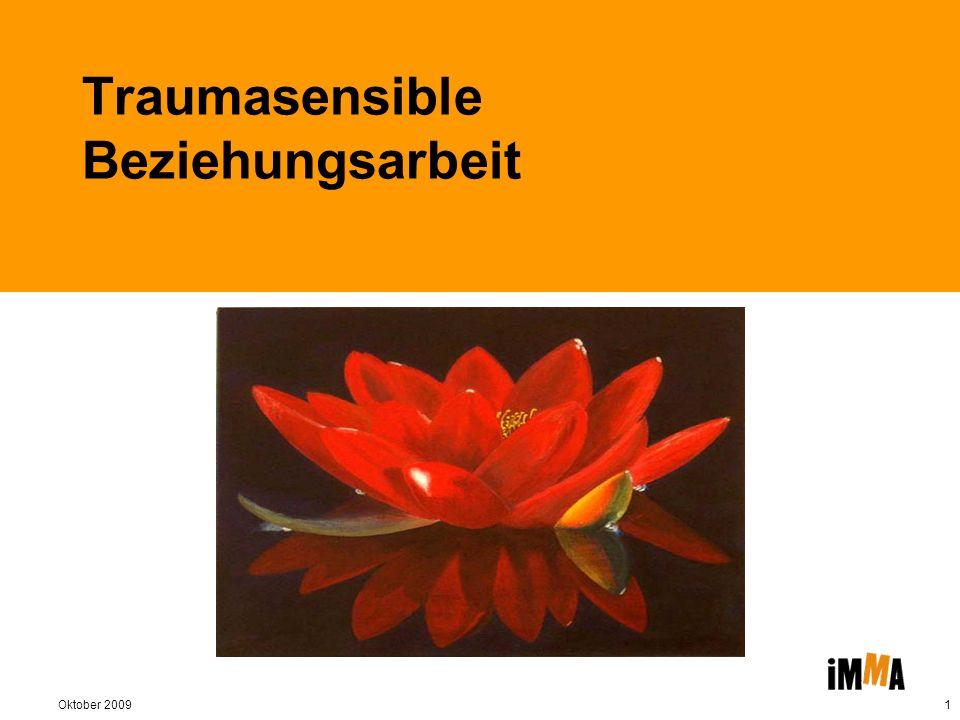 Oktober 20092 Ablauf und Gliederung 1.Theoretischer Hintergrund – Trauma 2.Traumasensible Beziehungsarbeit
