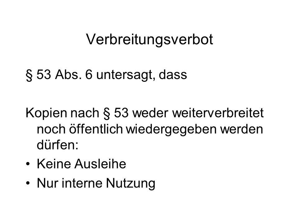 Verbreitungsverbot § 53 Abs.
