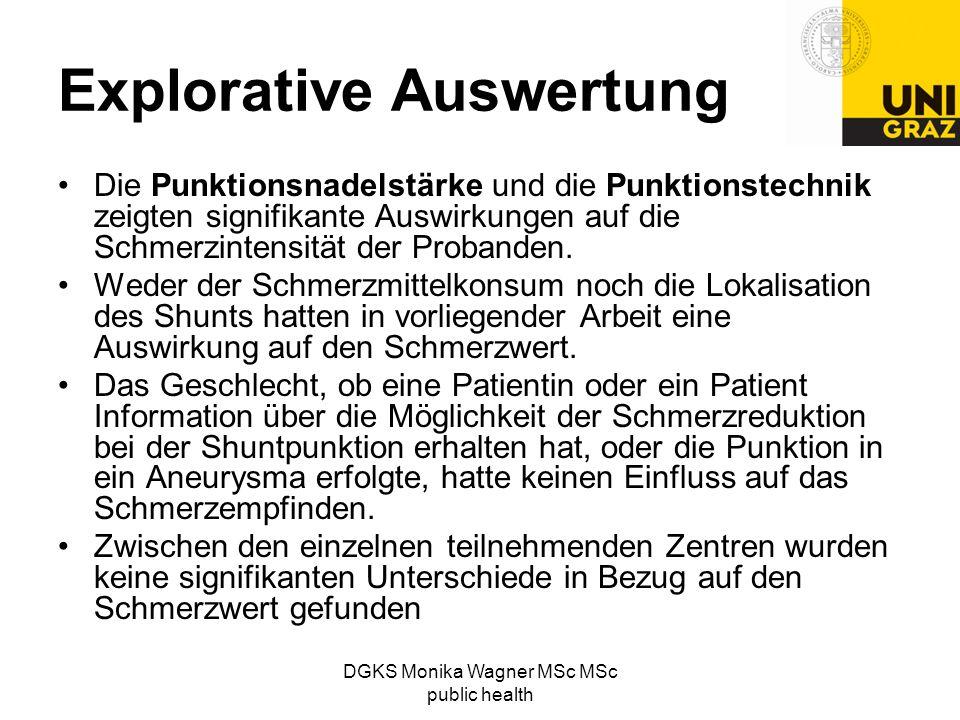 DGKS Monika Wagner MSc MSc public health Explorative Auswertung Die Punktionsnadelstärke und die Punktionstechnik zeigten signifikante Auswirkungen au