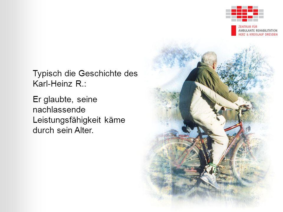 Typisch die Geschichte des Karl-Heinz R.: Er glaubte, seine nachlassende Leistungsfähigkeit käme durch sein Alter.