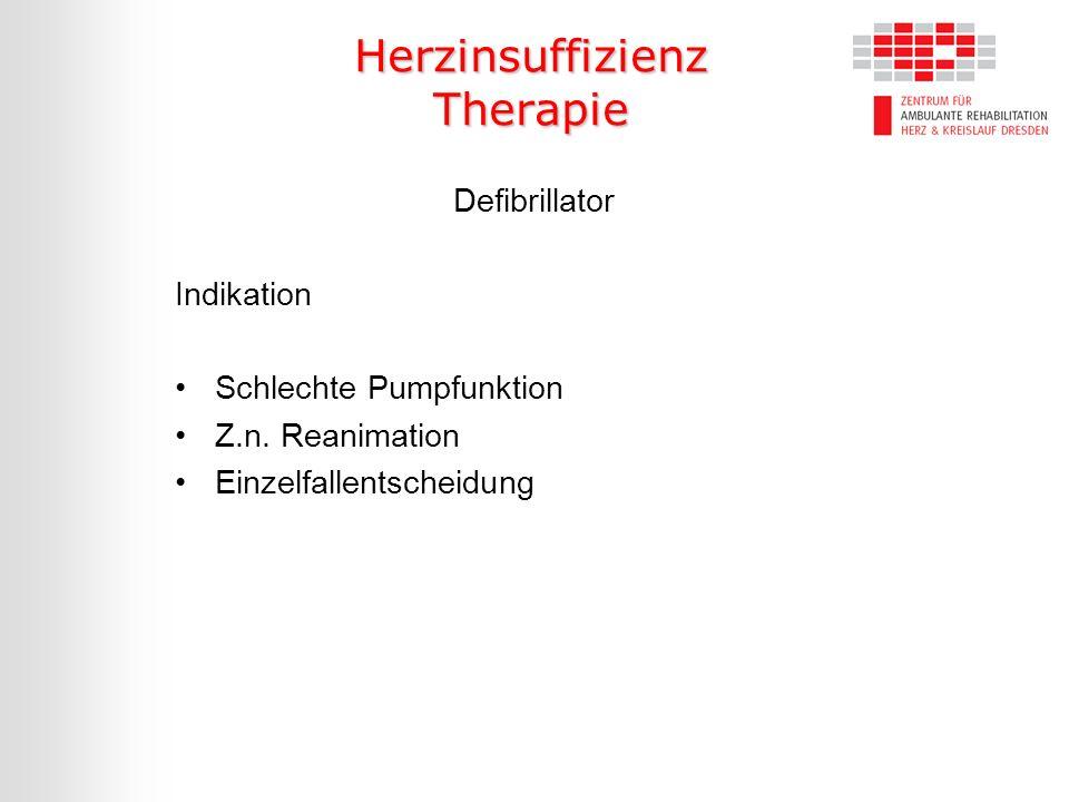 Herzinsuffizienz Therapie Defibrillator Indikation Schlechte Pumpfunktion Z.n. Reanimation Einzelfallentscheidung