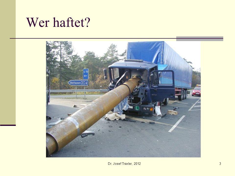 Dr. Josef Traxler, 201214 unabwendbar?