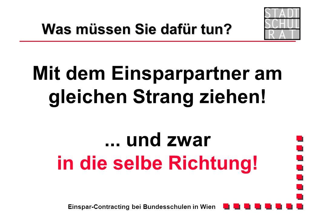Einspar-Contracting bei Bundesschulen in Wien Was müssen Sie dafür tun.