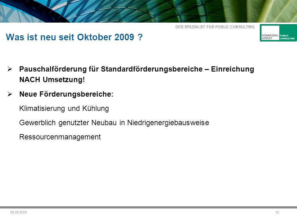 DER SPEZIALIST FÜR PUBLIC CONSULTING 1229.09.2008 Was ist neu seit Oktober 2009 .