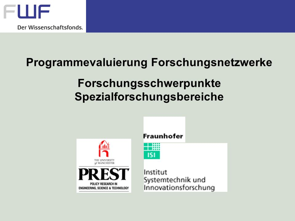 Programmevaluierung Forschungsnetzwerke Forschungsschwerpunkte Spezialforschungsbereiche