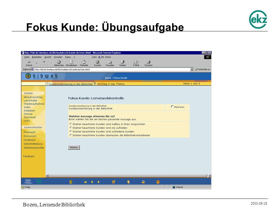 Bozen, Lernende Bibliothek 2003-09-18 Fokus Kunde: Übungsaufgabe