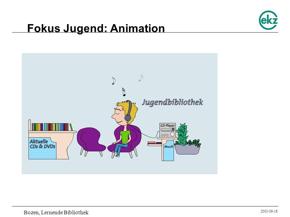 Bozen, Lernende Bibliothek 2003-09-18 Fokus Jugend: Animation