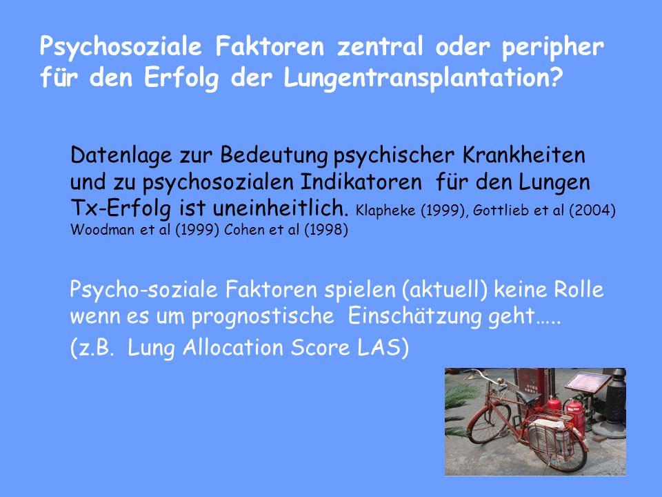 Psychosoziale Faktoren zentral oder peripher für den Erfolg der Lungentransplantation.