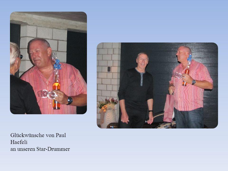 Glückwünsche von Paul Haefeli an unseren Star-Drummer