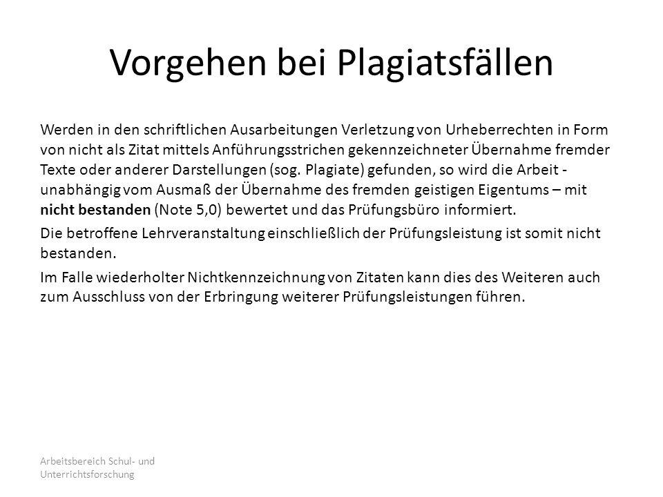 Vorgehen bei Plagiatsfällen Werden in den schriftlichen Ausarbeitungen Verletzung von Urheberrechten in Form von nicht als Zitat mittels Anführungsstr