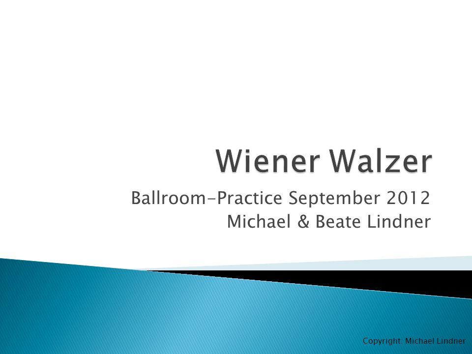Ballroom-Practice September 2012 Michael & Beate Lindner Copyright: Michael Lindner