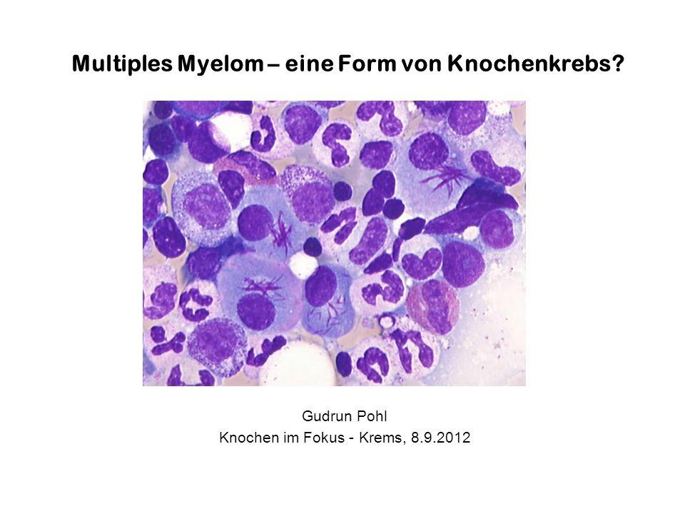 Knochentumore im Gegensatz zum Myelom Zwei Kategorien: –primäre Knochentumoren gehen direkt vom Knochengewebe aus z.B.: Osteosarkome, Osteome etc.