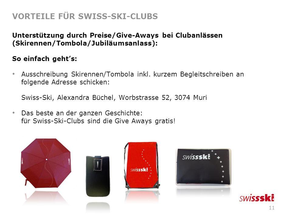 10 VORTEILE FÜR SWISS-SKI-CLUBS Benützung des Mitglieder Online Tools (Online Club Verwaltung): Seit dem 1. Februar 2012 steht die Online Clubverwaltu