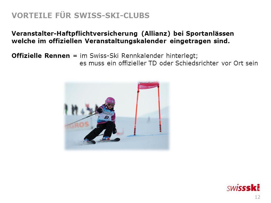 11 VORTEILE FÜR SWISS-SKI-CLUBS Unterstützung durch Preise/Give-Aways bei Clubanlässen (Skirennen/Tombola/Jubiläumsanlass): So einfach gehts: Ausschre