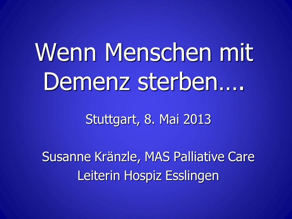 Wenn Menschen mit Demenz sterben….Stuttgart, 8.