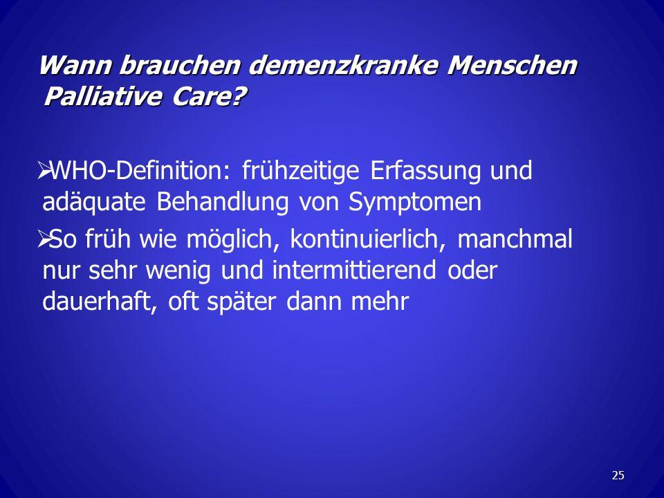 Wann brauchen demenzkranke Menschen Palliative Care.
