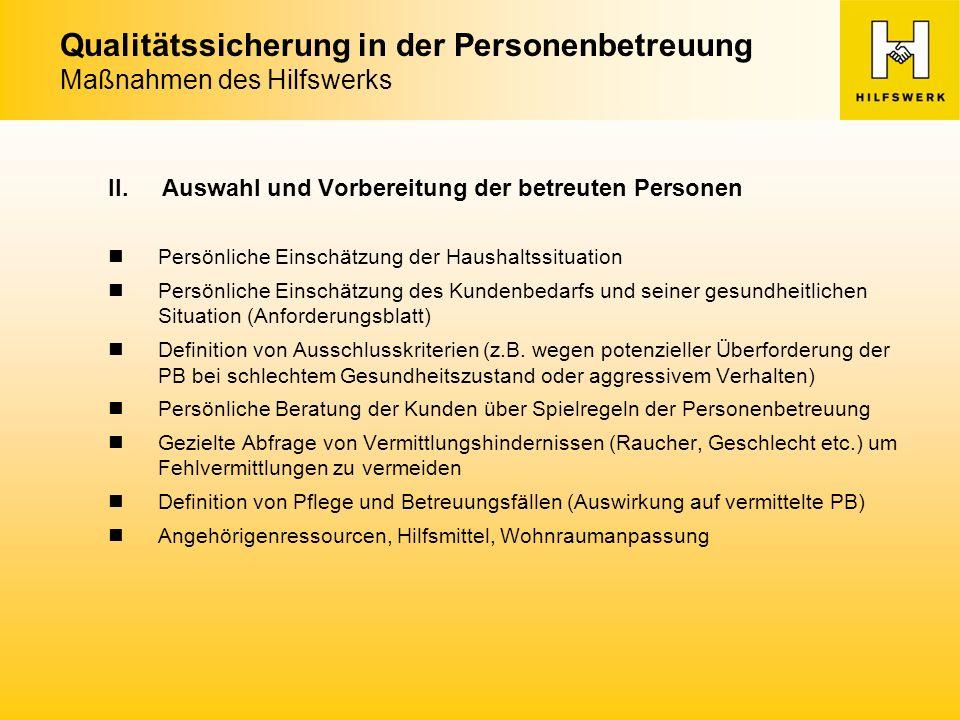 Qualitätssicherung in der Personenbetreuung Maßnahmen des Hilfswerks II.