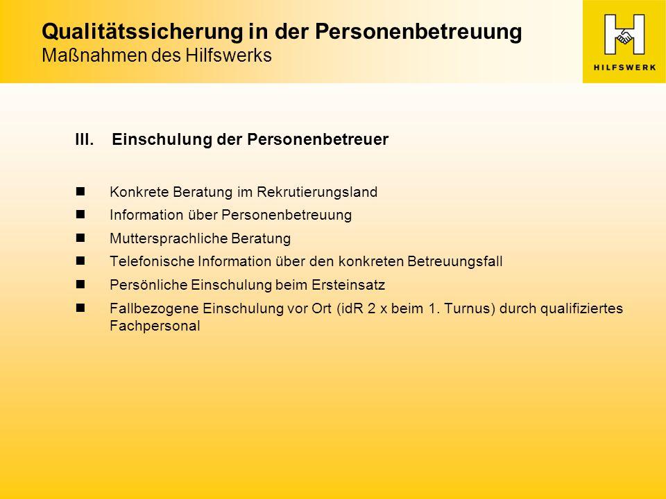 Qualitätssicherung in der Personenbetreuung Maßnahmen des Hilfswerks III.