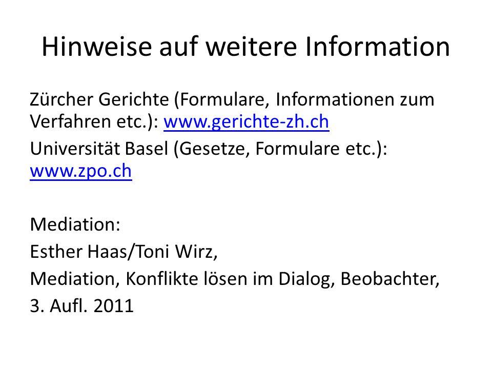 Hinweise auf weitere Information Zürcher Gerichte (Formulare, Informationen zum Verfahren etc.): www.gerichte-zh.chwww.gerichte-zh.ch Universität Base
