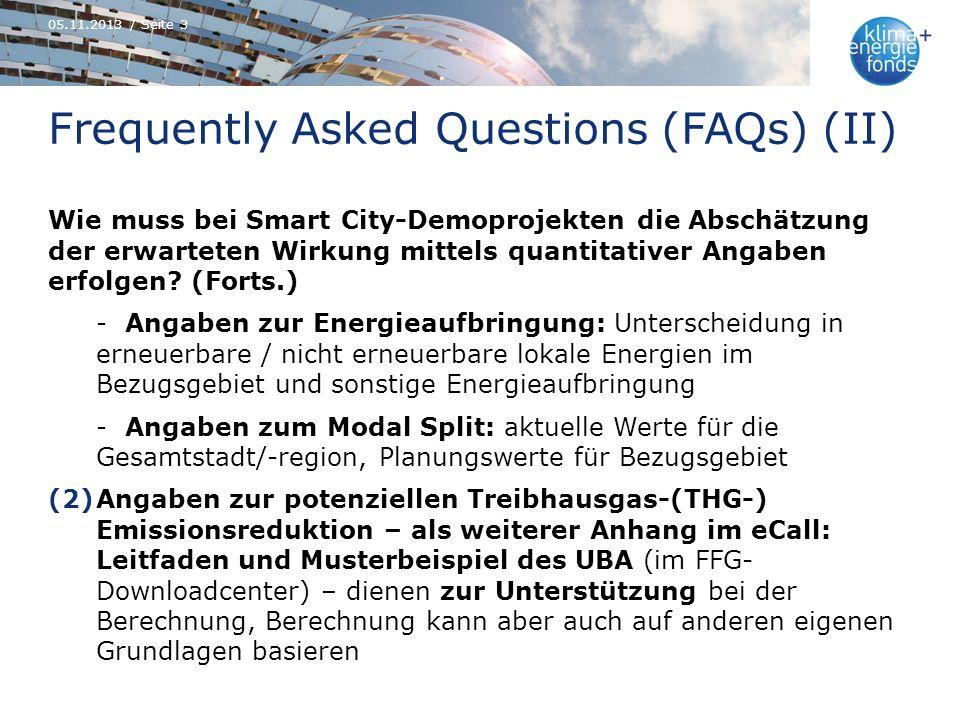Frequently Asked Questions (FAQs) (II) Wie muss bei Smart City-Demoprojekten die Abschätzung der erwarteten Wirkung mittels quantitativer Angaben erfo