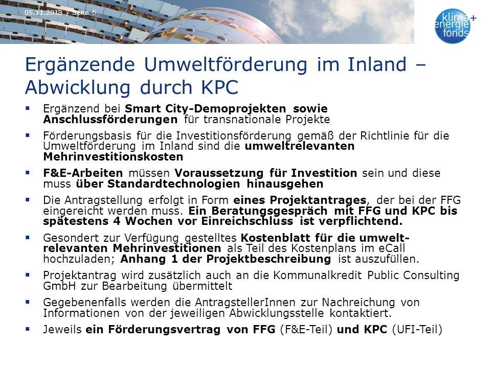Ergänzende Umweltförderung im Inland – Abwicklung durch KPC Ergänzend bei Smart City-Demoprojekten sowie Anschlussförderungen für transnationale Proje