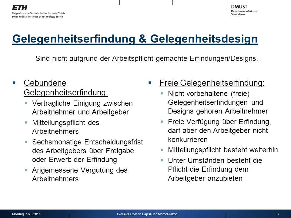 Gelegenheitserfindung & Gelegenheitsdesign Gebundene Gelegenheitserfindung: Vertragliche Einigung zwischen Arbeitnehmer und Arbeitgeber Mitteilungspfl