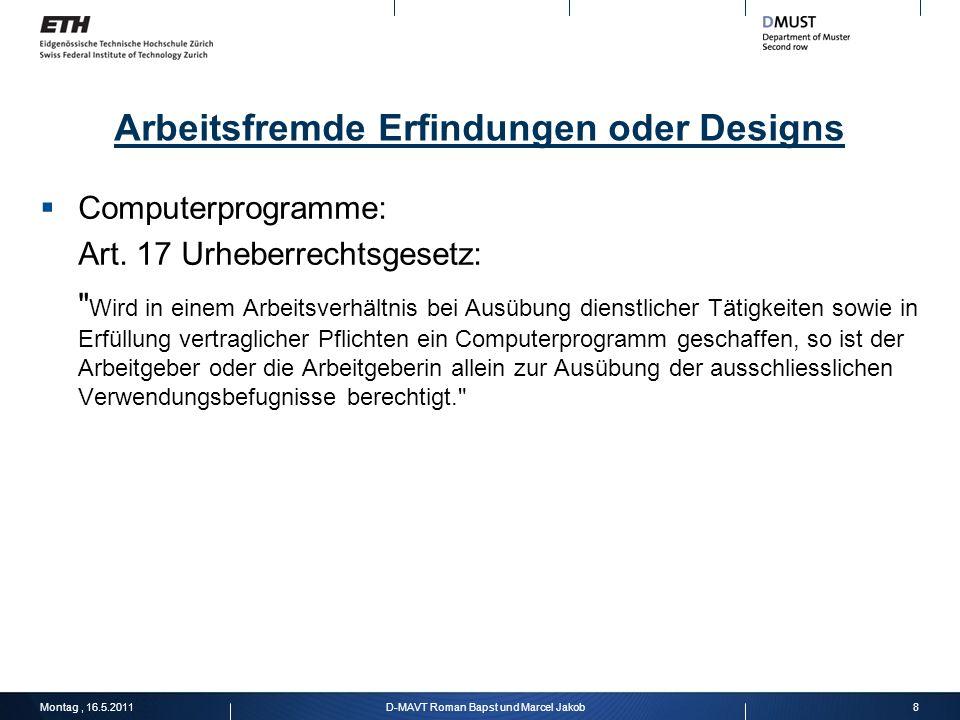 Arbeitsfremde Erfindungen oder Designs Computerprogramme: Art. 17 Urheberrechtsgesetz: