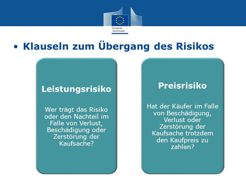 Klauseln zum Übergang des Risikos. Leistungsrisiko Wer trägt das Risiko oder den Nachteil im Falle von Verlust, Beschädigung oder Zerstörung der Kaufs