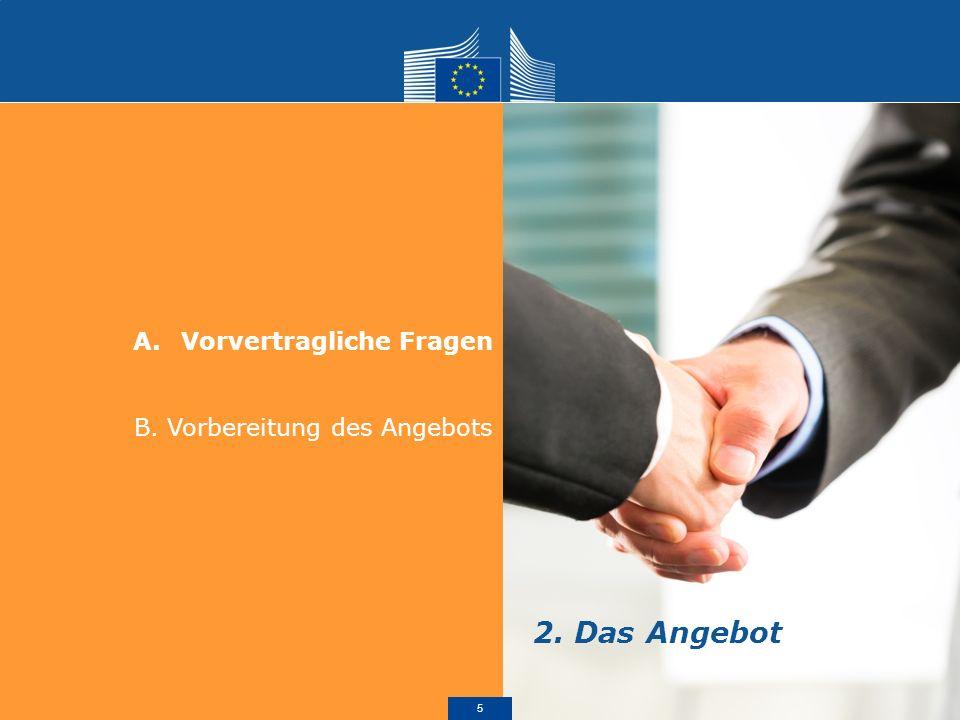 A.Vorvertragliche Fragen I. Bonitätsprüfung für potentielle Kunden II.