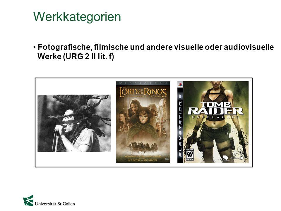 Werkkategorien Fotografische, filmische und andere visuelle oder audiovisuelle Werke (URG 2 II lit. f)