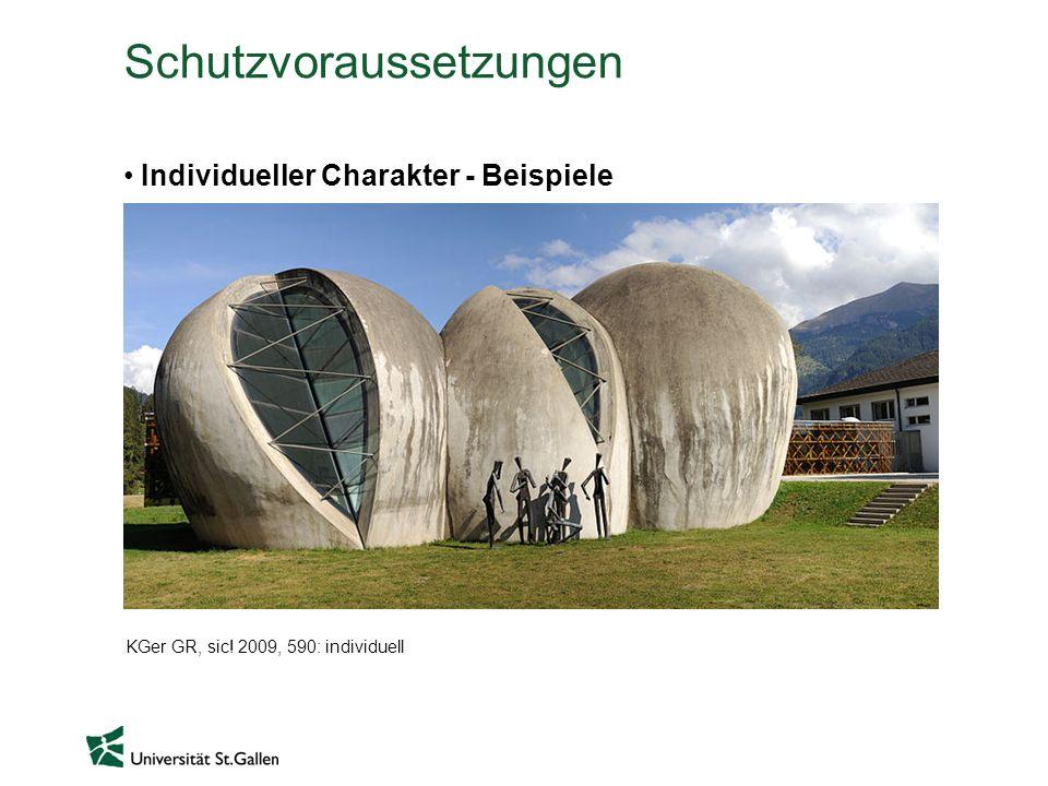 Schutzvoraussetzungen Individueller Charakter - Beispiele KGer GR, sic! 2009, 590: individuell