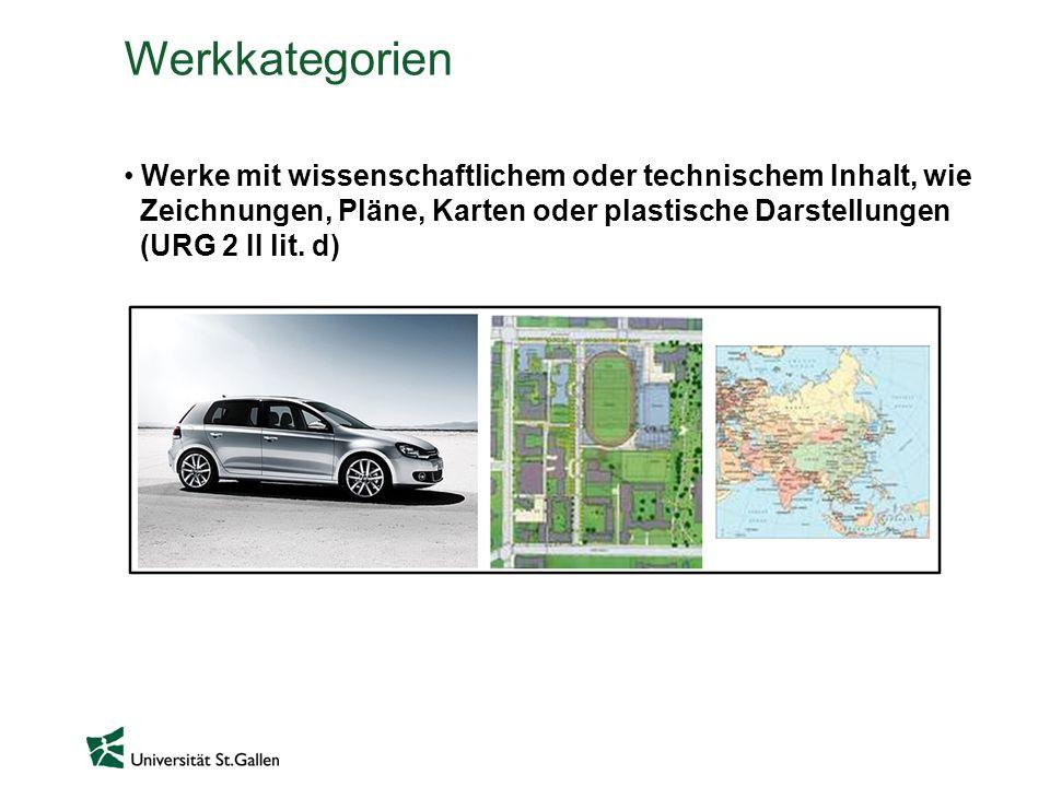 Werkkategorien Werke mit wissenschaftlichem oder technischem Inhalt, wie Zeichnungen, Pläne, Karten oder plastische Darstellungen (URG 2 II lit. d)