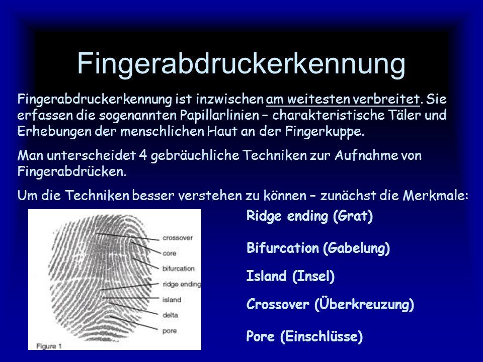 Biometrische Verfahren Bei der Entwicklung biometrischer Verfahren geht es darum, Körper- und Verhaltenscharakteristika zu finden und zur Erkennung zu nutzen, - die über möglichst eindeutige biometrische Merkmale bzw.