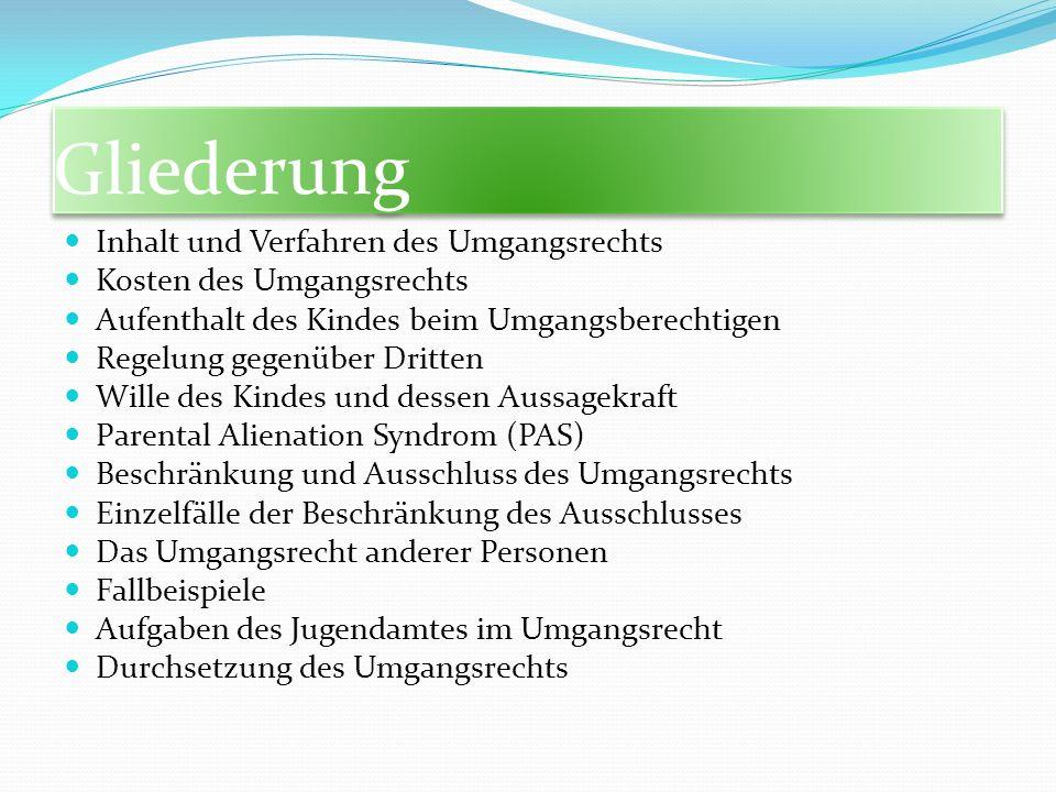 Personenkreis § 1685 BGB Großeltern, Geschwistern, Ehegatten bzw.