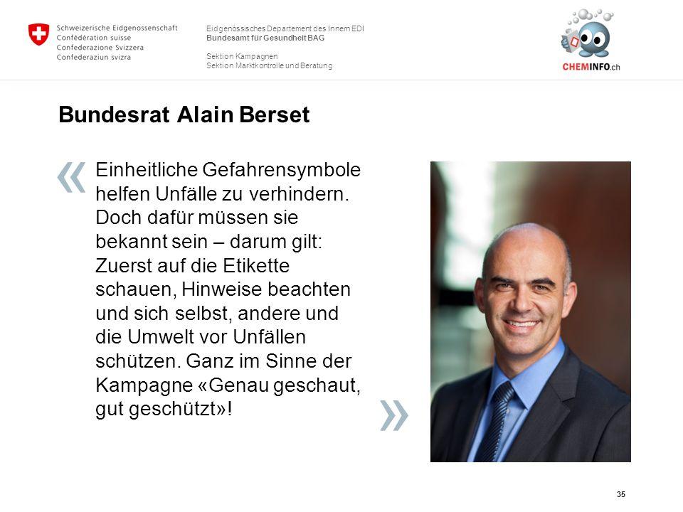 Eidgenössisches Departement des Innern EDI Bundesamt für Gesundheit BAG Sektion Kampagnen Sektion Marktkontrolle und Beratung Bundesrat Alain Berset 3