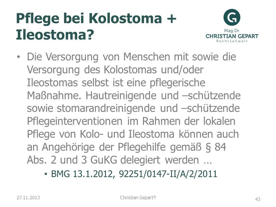 27.11.2013 Pflege bei Kolostoma + Ileostoma? Die Versorgung von Menschen mit sowie die Versorgung des Kolostomas und/oder Ileostomas selbst ist eine p