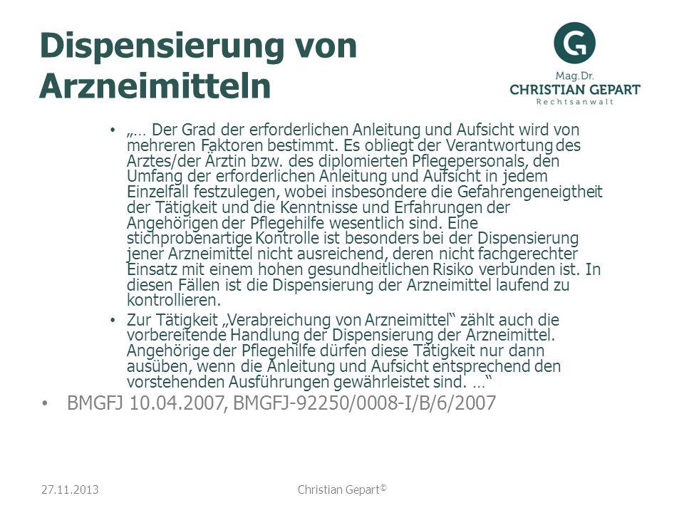 27.11.2013 Dispensierung von Arzneimitteln … Der Grad der erforderlichen Anleitung und Aufsicht wird von mehreren Faktoren bestimmt. Es obliegt der Ve