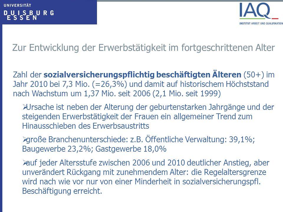 Entwicklung der sozialversicherungspflichtigen Beschäftigung (insgesamt und 50<65 Jahre) Quelle: Altersübergangsreport 2011-02