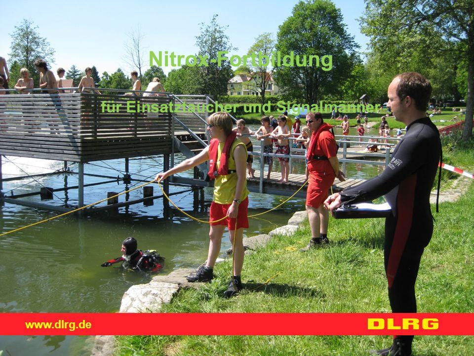 www.dlrg.de Nitrox-Fortbildung für Einsatztaucher und Signalmänner