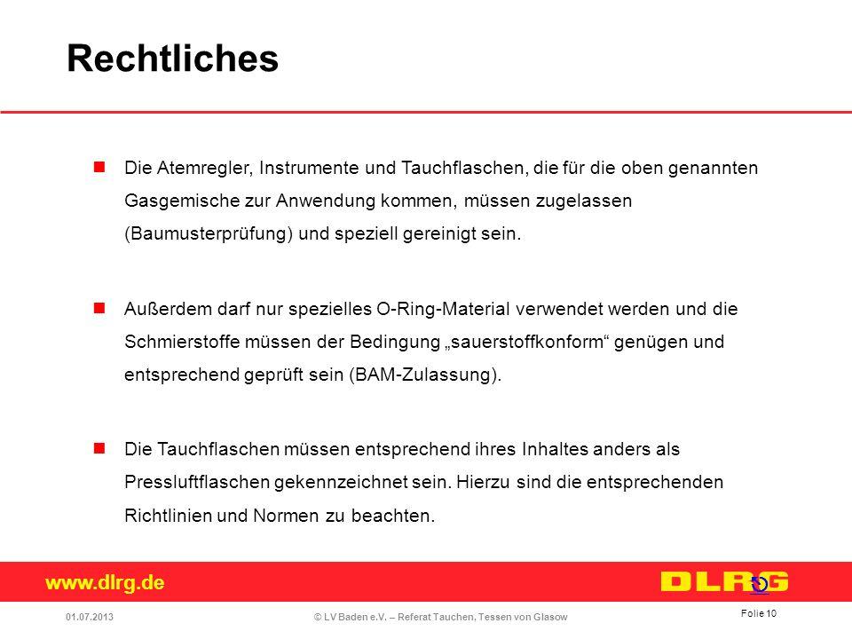 www.dlrg.de © LV Baden e.V. – Referat Tauchen, Tessen von Glasow Die Atemregler, Instrumente und Tauchflaschen, die für die oben genannten Gasgemische