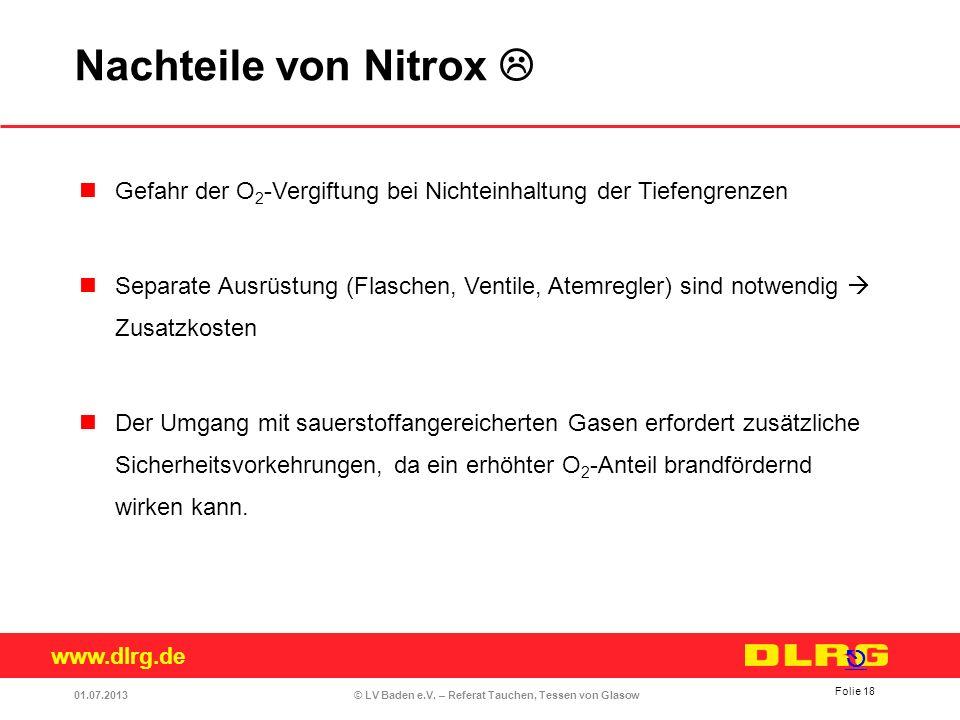 www.dlrg.de © LV Baden e.V. – Referat Tauchen, Tessen von Glasow Gefahr der O 2 -Vergiftung bei Nichteinhaltung der Tiefengrenzen Separate Ausrüstung