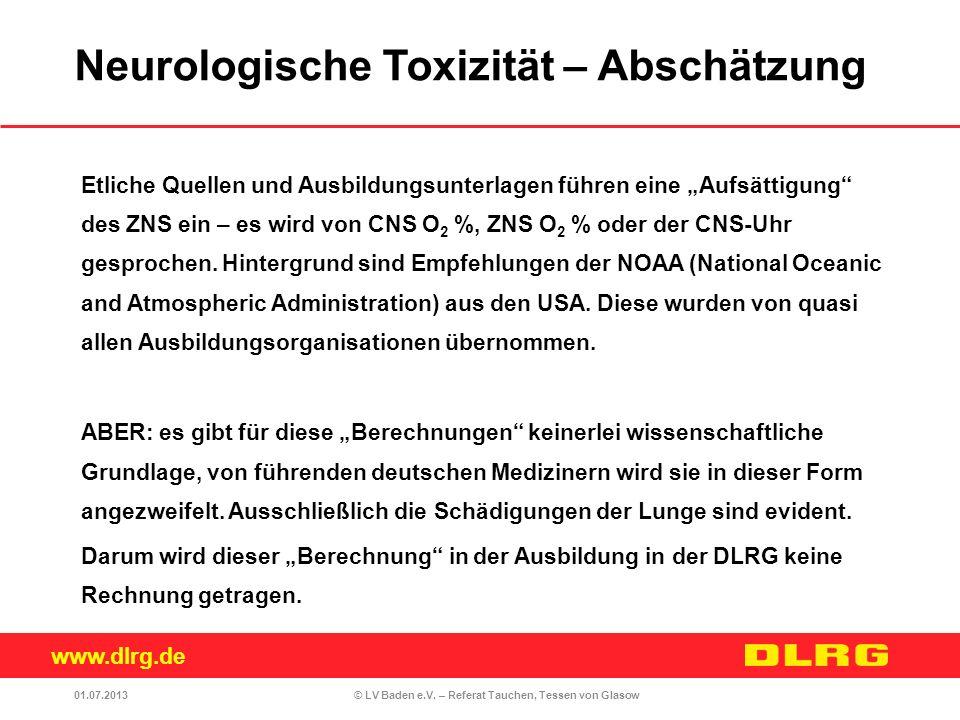 www.dlrg.de © LV Baden e.V. – Referat Tauchen, Tessen von Glasow Etliche Quellen und Ausbildungsunterlagen führen eine Aufsättigung des ZNS ein – es w