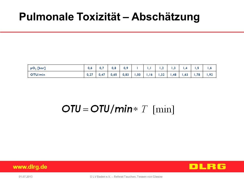 www.dlrg.de © LV Baden e.V. – Referat Tauchen, Tessen von Glasow pO 2 [bar]0,60,70,80,911,11,21,31,41,51,6 OTU/min0,270,470,650,831,001,161,321,481,63