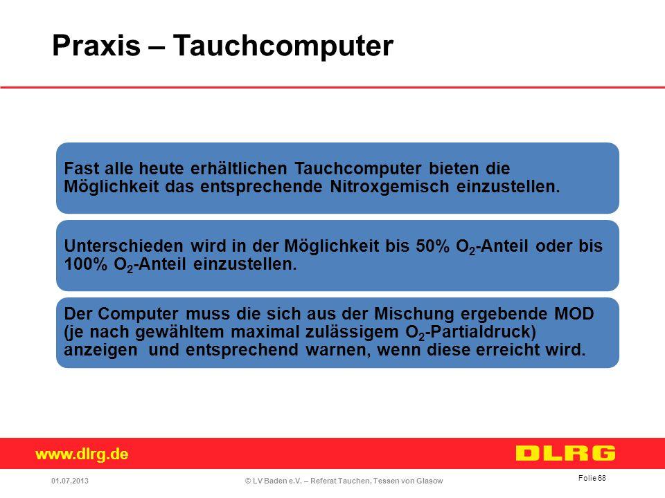 www.dlrg.de © LV Baden e.V. – Referat Tauchen, Tessen von Glasow Fast alle heute erhältlichen Tauchcomputer bieten die Möglichkeit das entsprechende N